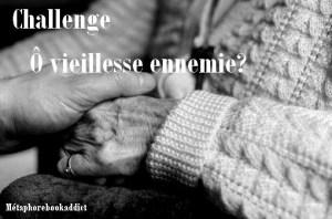 challenge-c3b4-vieillesse-ennemie2