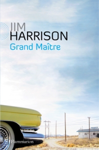 jim-harrison-grand-maitre