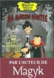 cvt_Araminta-Spookie-Tome-1--Ma-maison-hantee_1386