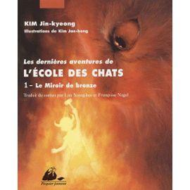 kim-jin-kyeong-les-dernieres-aventures-de-l-ecole-des-chats-le-miroir-de-bronze-livre-895483240_ML