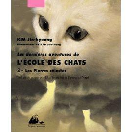 kim-jin-kyeong-les-dernieres-aventures-de-l-ecole-des-chats-tome-2-les-pierres-celestes-livre-893736059_ML