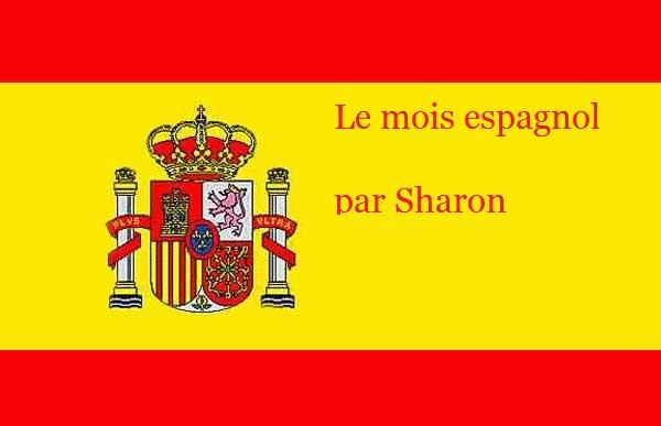 Le mois espagnol, c'est parti ! (2/2)